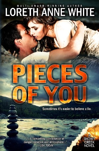 9780992004200: Pieces of You: A Snowy Creek Novel (Volume 1)