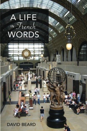9780992004347: A Life in French Words