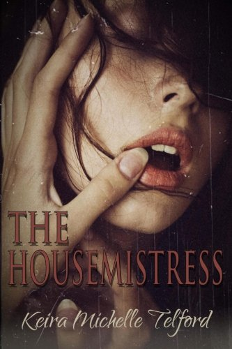9780992011536: The Housemistress
