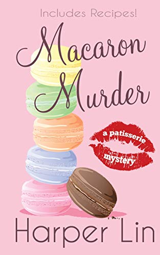 9780992027964: Macaron Murder (A Patisserie Mystery with Recipes) (Volume 1)