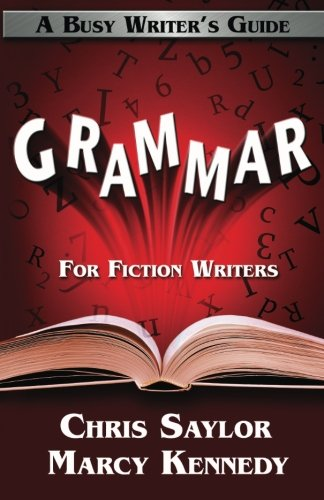 9780992037185: Grammar for Fiction Writers (Busy Writer's Guides) (Volume 5)