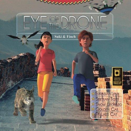 9780992041380: Eye of the Drone (Volume 2, Wild Cats, around the globe with Suki & Finch)