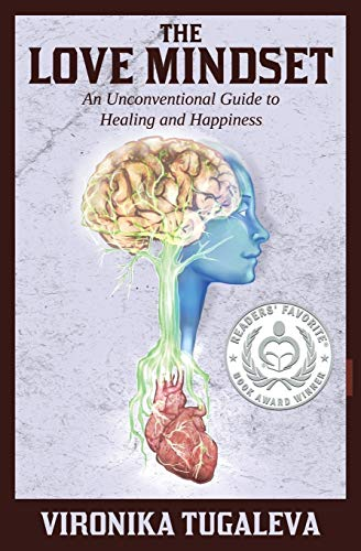 9780992046804: The Love Mindset: An Unconventional Guide to Healing and Happiness