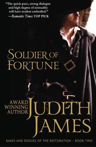 9780992050443: Soldier of Fortune: The King's Courtesan: Volume 2 (Rakes and Rogues of the Restoration)