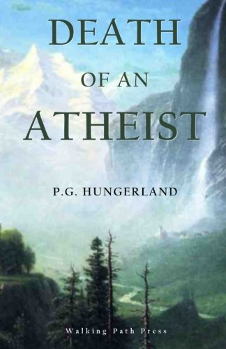9780992052799: Death of an Atheist