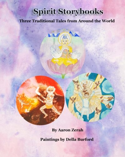 9780992055349: Spirit Storybooks: Three Traditional Tales from Around the World