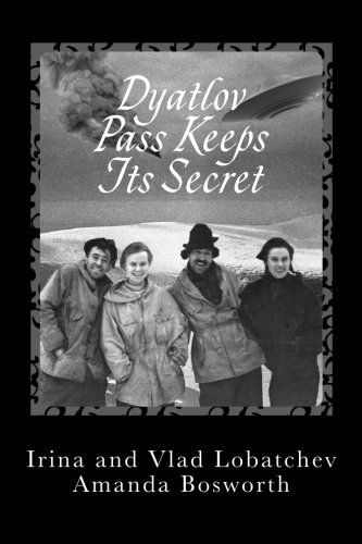 9780992055943: Dyatlov Pass Keeps Its Secret
