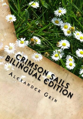 9780992055974: Crimson Sails. English/Russian Bilingual Edition