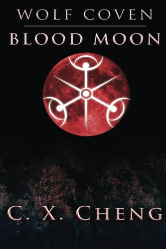9780992059736: Wolf Coven: Blood Moon (Volume 1)