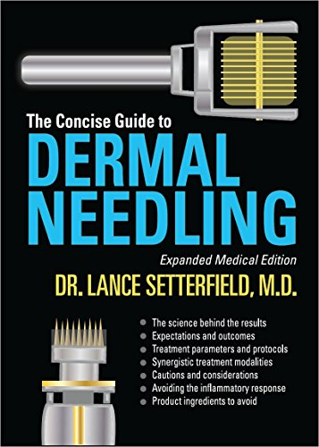9780992060404: The Concise Guide to Dermal Needling Expanded Medical Edition