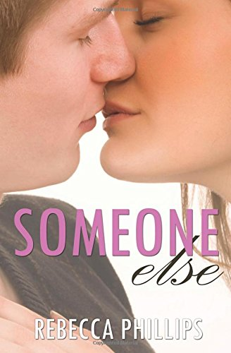 Someone Else Just You #2 Volume 2: Rebecca Phillips