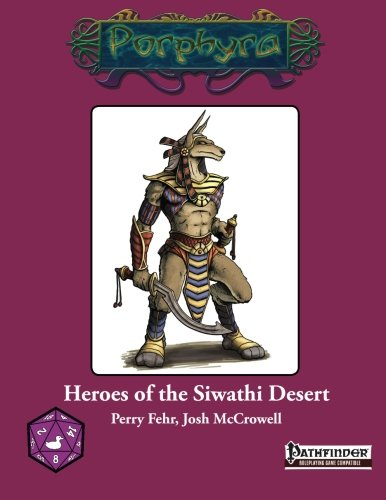 Heroes of the Siwathi Desert (Pathfinder Roleplaying Game (4 Winds Fantasy Gaming)): Perry Fehr, ...