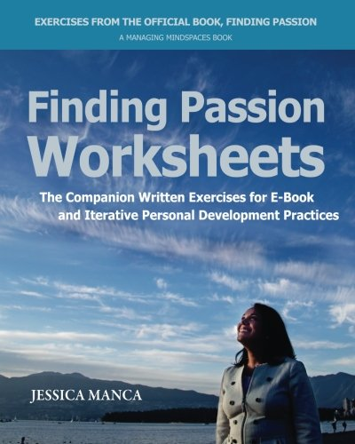 9780992082321: Finding Passion Worksheets: The Companion Written Exercises for E-Book and Iterative Personal Development Practices