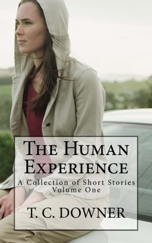 9780992096793: The Human Experience: A Collection of Short Stories (Volume 1)