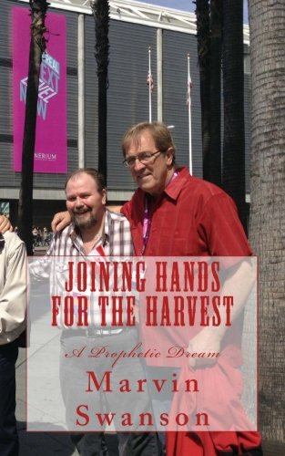 9780992104658: Joining Hands For The Harvest: A Prophetic Dream