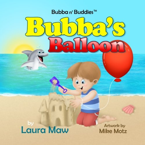 9780992115104: Bubba's Balloon (Bubba n' Buddies TM)