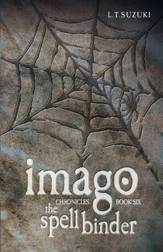 9780992126506: Imago Chronicles: Book Six the Spell Binder