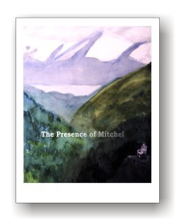 9780992127909: The Presence of Mitchel