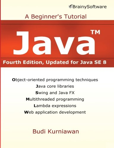 9780992133047: Java: A Beginner's Tutorial, Updated for Java Se 8
