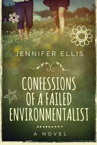 9780992153892: Confessions of a Failed Environmentalist