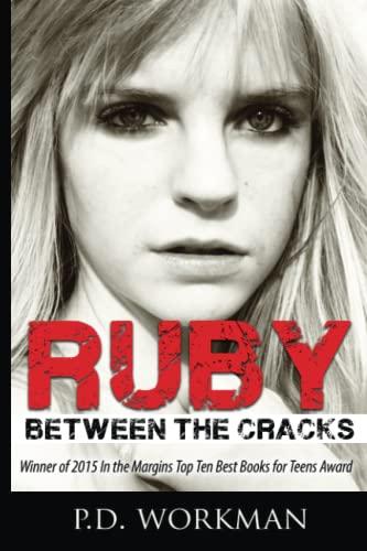 Ruby: Between the Cracks (Volume 1): P.D. Workman