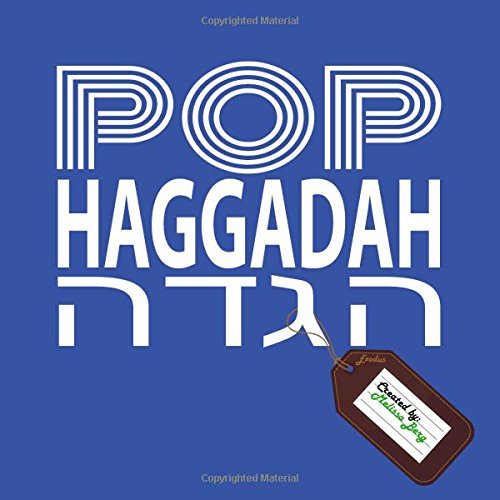 Pop Haggadah: Berg, Melissa