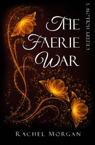 9780992186364: The Faerie War (Creepy Hollow) (Volume 3)