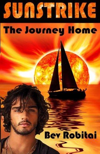 Sunstrike: The Journey Home: Bev Robitai