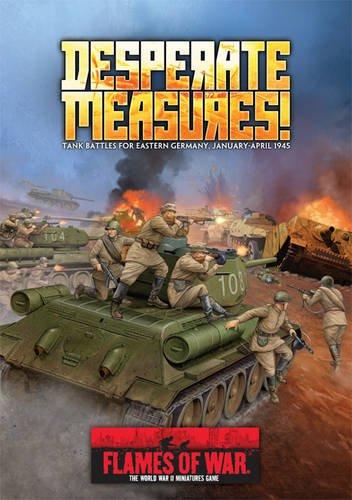 9780992255565: Desperate Measures: Tank Battles for Eastern Germany, January-April 1945