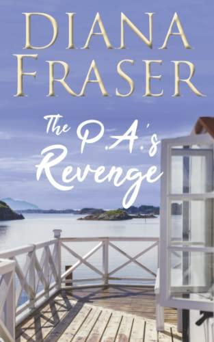 9780992259105: The PA's Revenge (The Mackenzies) (Volume 1)