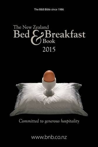 9780992259235: The New Zealand Bed & Breakfast 2015 (New Zealand Bed and Breakfast Book)