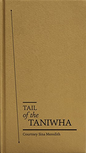 Tail of the Taniwha (Hardcover): Courtney Sina Meredith