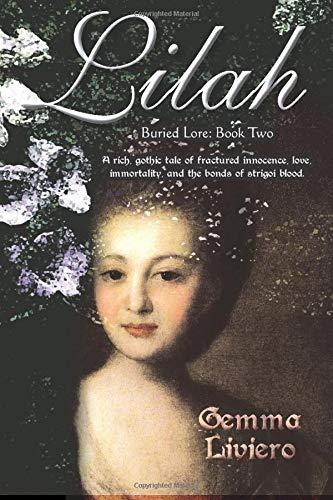 9780992275112: Lilah (Buried Lore)