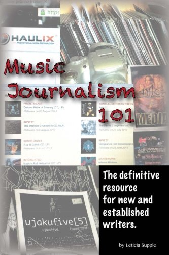 9780992283704: Music Journalism 101: The definitive resource for new and established writers.