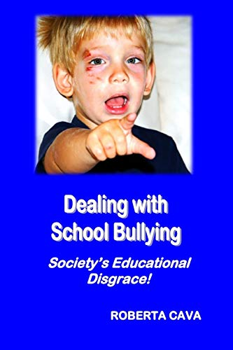 9780992340216: Dealing with School Bullying: Society's Educational Disgrace!