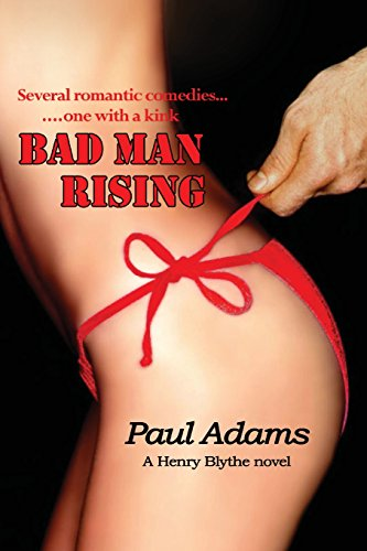 BAD MAN RISING: Adams, Paul