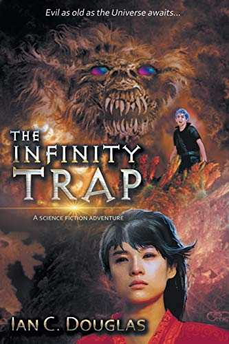 The Infinity Trap: Ian C. Douglas