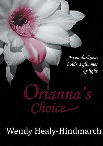 9780992371548: Orianna's Choice