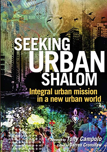 9780992394103: Seeking Urban Shalom: Integral urban mission in a new urban world