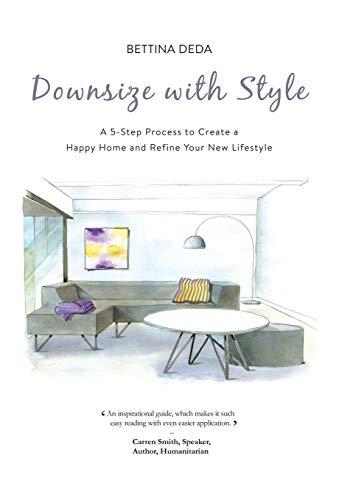 Downsize with Style (Paperback): Bettina Deda