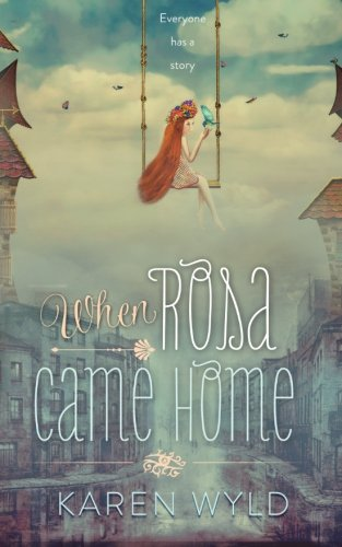 9780992411510: When Rosa Came Home