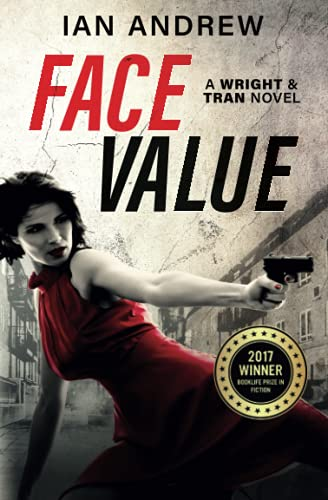 9780992464127: Face Value: A Wright & Tran Novel (Volume 1)