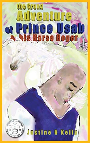 9780992466152: the Grand Adventure of Prince Usab & his Horse Roger