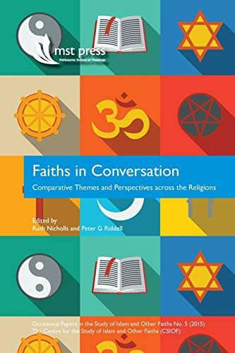 9780992476359: Faiths in Conversation: Comparative Themes and Perspectives Across the Religions