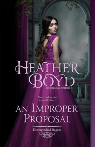 9780992486396: An Improper Proposal (Distinguished Rogues Book 6) (Volume 6)
