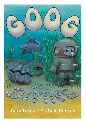 9780992518219: Goog goes Diving