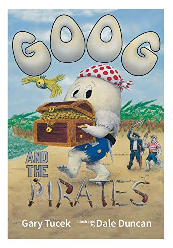 9780992518226: Goog and the Pirates