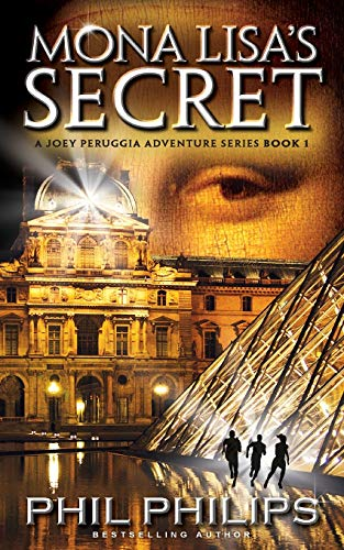9780992534554: Mona Lisa's Secret: A Historical Fiction Mystery & Suspense Novel (Joey Peruggia Adventure Series)