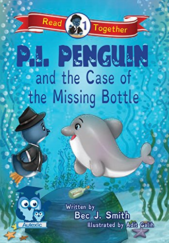 9780992539535: P.I. Penguin and the Case of the Missing Bottle