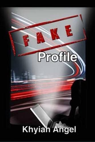 9780992546700: Fake Profile